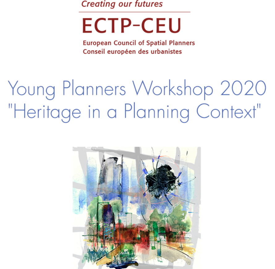 "The ECTP-CEU Young Planners Workshop 2020 ""Heritage in a Planning Context"" is launched"