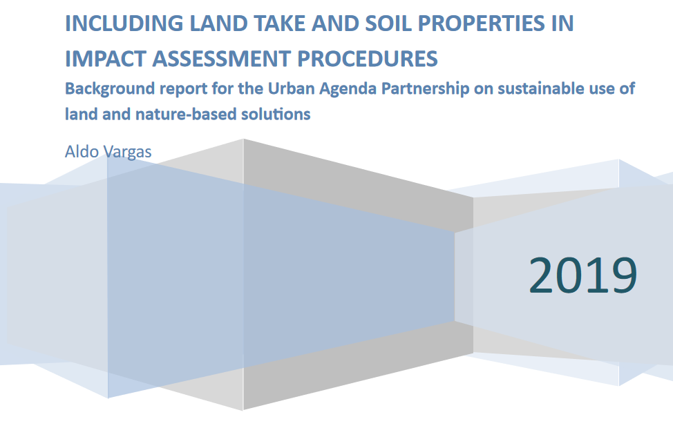 Guidebook on Including Land Take and Soil Properties in Impact Assessment Procedures